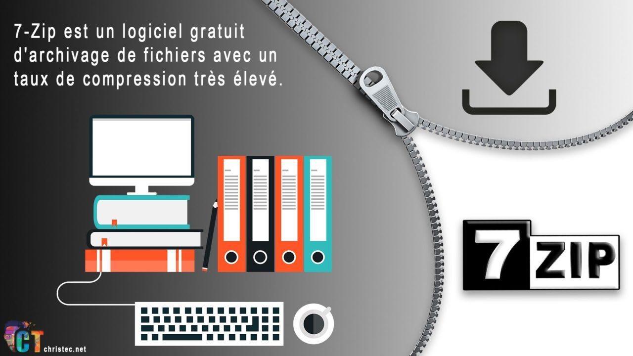 7-ZIP le meilleur logiciel de compression gratuit