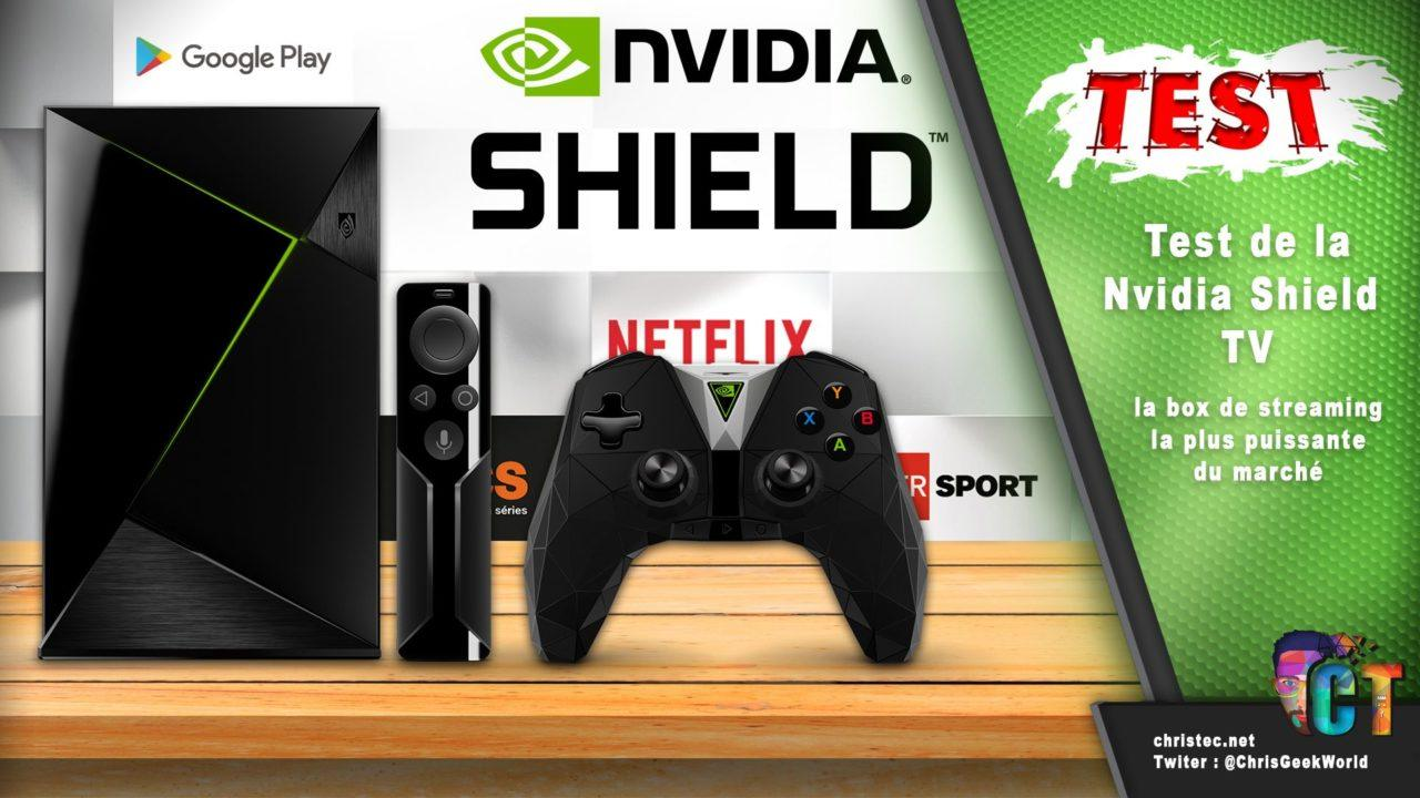 Test de la Nvidia Shield TV – Box Android – 4K et HDR