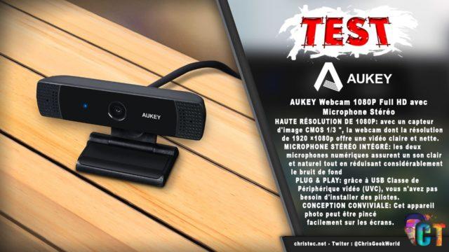 Test webcam Aukey 1080P Full HD avec un capteur d'image CMOS 1/3 et microphone stéréo