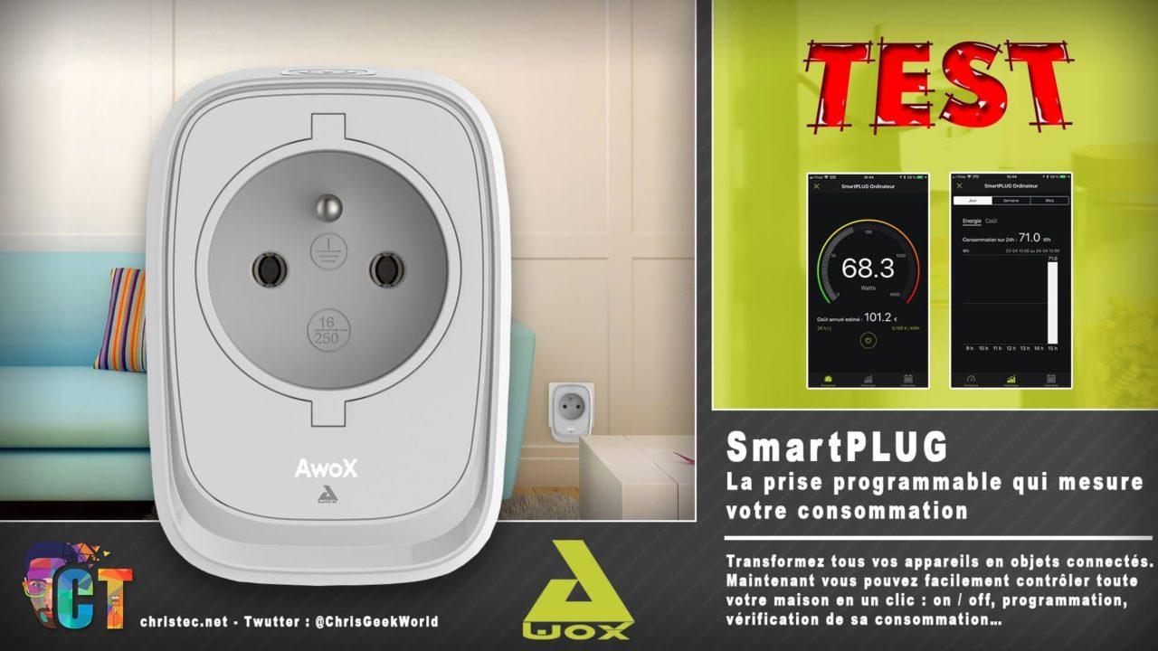 Test du SmartPLUG de AwoX, la prise connectée sans fil et programmable
